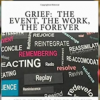 Grief: The Event, The Work, The Forever – A self-help book brought to you by the letter 'R